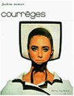 Courreges (Fashion Memoir)