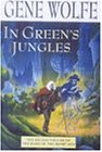 In Green's Jungles (Book of the Long Sun)