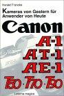 Canon. Kameras von gestern fuer Anwender von heute. AE-1, AT-1, A-1, T50, T70, T90 画像