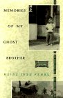 Memories of My Ghost Brother: A Novel