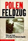 Polenfeldzug. Sonderausgabe. Hitler und Stalin zerschlagen die Polnische Republik