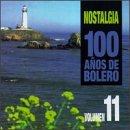 100 Anos De Bolero, Vol. 11