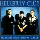 Hypnotic Ultra Bizarre Circus