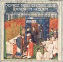 Ockegham: Requiem / Desprez: Missa L'Homme Arme