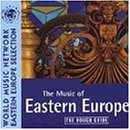 Rough Guide:  The Music of Eastern Europe
