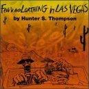 Fear And Loathing In Las Vegas (1996 Spoken Word Adaptation)
