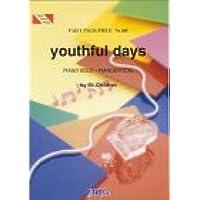 ピアノピースPP306 youthful days / Mr.Children (ピアノソロ・ピアノ&ヴォーカル) (Fairy piano piece)