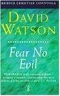 Fear No Evil (Hodder Christian Essentials)