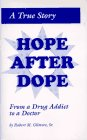 A True Story: Hope After Dope from a Drug Addict to a Doctor (Urban Ministry Series)