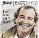 Best of the Early Years by Jimmy Buffett