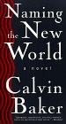 Naming the New World: A Novel