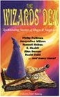 The Wizard's Den: Spellbinding Stories of Magic and Magicians