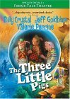 Faerie Tale Theatre: Three Little Pigs [DVD]