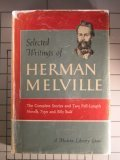 Selected Writings of Herman Melville: Complete Short Stories, Typee--And--Billy Gudd, Foretopman.