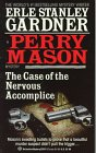 The Case of the Nervous Accomplice (A Perry Mason Mystery)