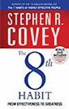 The 8th Habit by Dr Stephen R Covey(2006-01-03)