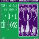 One Fine Day and Other Favoites by The Chiffons