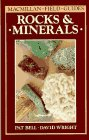 Rocks and Minerals (Macmillan Field Guide)