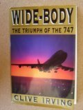 Wide-Body: The Triumph of the 747