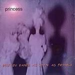 Destroy Earth As Soon As Possible by Princess (1998-04-28)