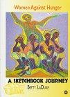 Women Against Hunger: A Sketchbook Journey