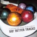 MO'BETTER TRACKS