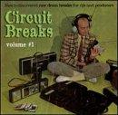Circuit Breaks Vol.1 [12 inch Analog]
