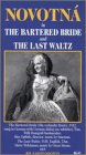 Bartered Bride / Last Waltz [VHS] [Import]
