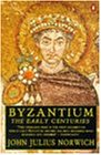 Byzantium #1 The Early Centuries
