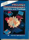 Project Management: Principles and Practices