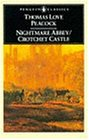 Nightmare Abbey; Crotchet Castle (Penguin English Library El 45)