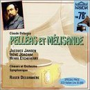 Debussy: Pell?as et M?lisande (complete opera) (recorded April, 1941)