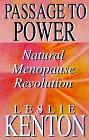 Passage to Power: Natural Menopause Revolution