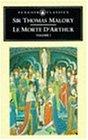 Le Morte D'Arthur Volume I (The Penguin English Library)