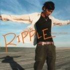 RIPPLE(初回)(DVD付)