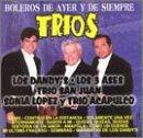 Trios: Boleros De Ayer Y De Siempre
