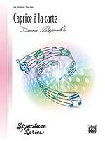 Caprice ? la Carte - Piano Solo - Late Elementary - Sheet Music [並行輸入品]
