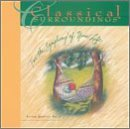 Classical Surroundings, Vol. 8: String Quartet by Classical Surroundings