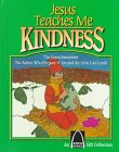 Jesus Teaches Me Kindness (An Arch Books Series)