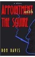 Appointment With the Squire/a Novel