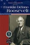Franklin Delano Roosevelt (Great American Presidents)