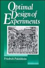 Optimal Design of Experiments (Wiley Series in Probability and Statistics)