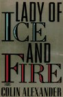 Lady of Ice and Fire: A Novel