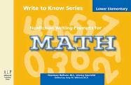 Nonfiction Writing Prompts for Lower Elementary Math (Write to Know)