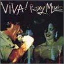 VIVA!ロキシー・ミュージック(紙ジャケット仕様)