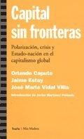 Capital Sin Fronteras - Polarizacion, Crisis