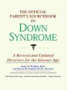 The Official Parent's Sourcebook on Down Syndrome