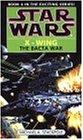 Star Wars: The Bacta War (Star Wars: X-Wing)