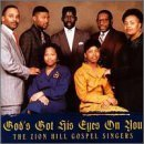 God's Got His Eyes on You by Zion Hill Gospel Singers