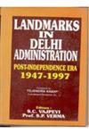 National Capital Territory of Delhi: A Study on Landmarks in State Public Administration